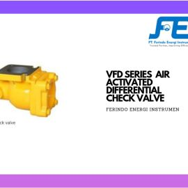 Valve (Katup) VFD Series Air Activated Differential Check Valve  check valve flow meter