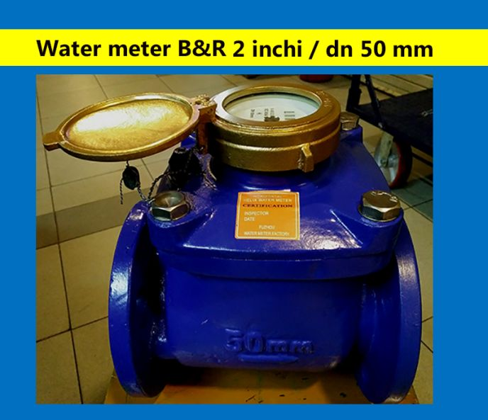 "Meteran Air Size 2"" sampai 8"" Meteran Air 2 Inch Woltman BR 2 meteran_air_br"